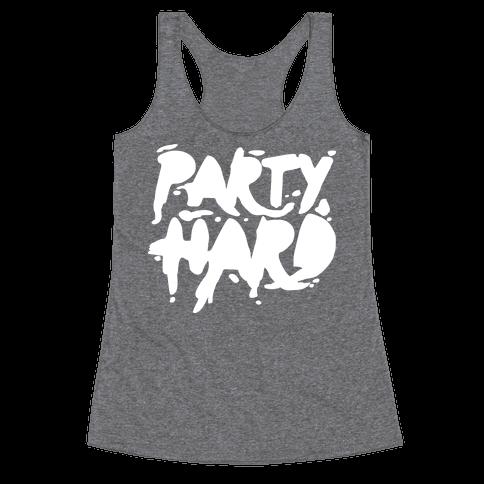 Party Hard Racerback Tank Top