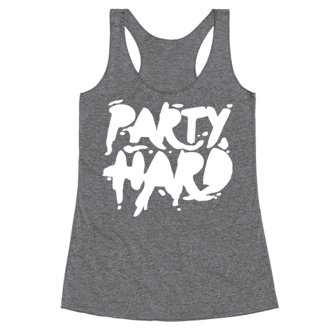 Party Hard Racerback Tank Top