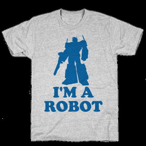 I'm a Robot Mens T-Shirt