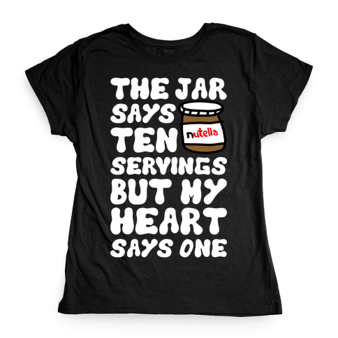 Nutella Servings Of The Heart Womens T-Shirt