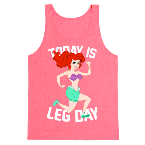 Today Is Leg Day Tank Top