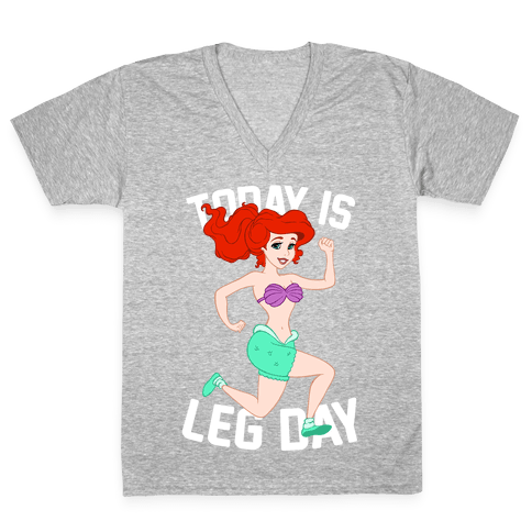 Today Is Leg Day V-Neck Tee Shirt