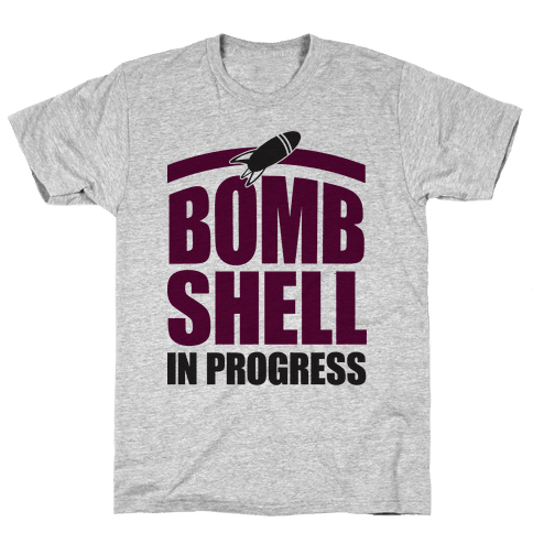 Bombshell In Progress Mens T-Shirt