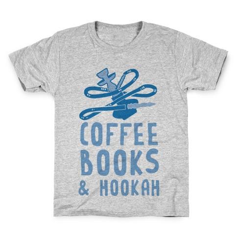 Coffee, Books & Hookah Kids T-Shirt