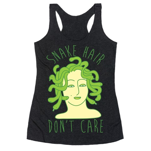 Snake Hair Don't Care Racerback Tank Top