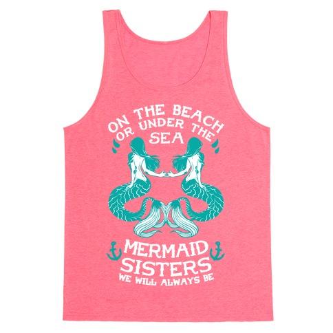 Mermaid Sisters We Will Always Be Tank Top