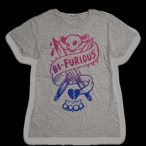 Bi-Furious Womens T-Shirt