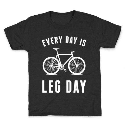 Every Day Is Leg Day Kids T-Shirt