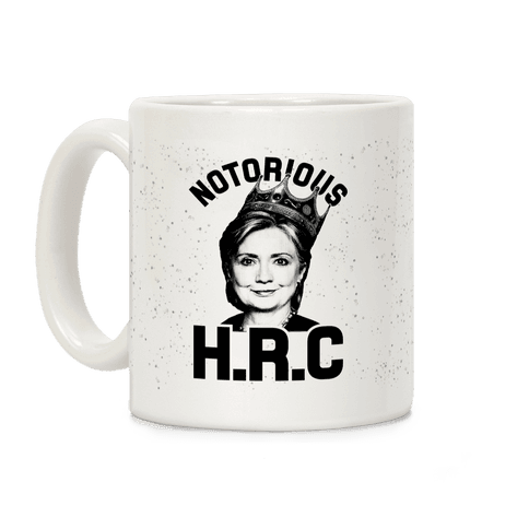 Notorious HRC Coffee Mug