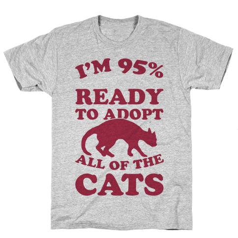 I'm 95 Percent Ready To Adopt All Of The Cats