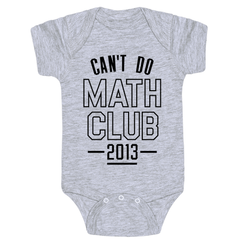 Can't Do Math Club Baby Onesy