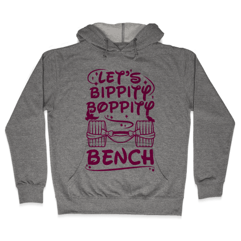 Let's Bippity Boppity Bench Hooded Sweatshirt