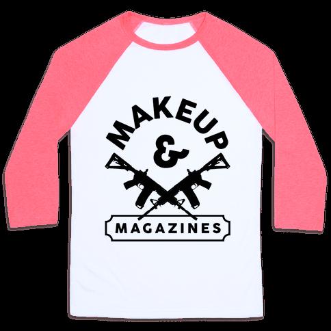 Makeup And Magazines Baseball Tee