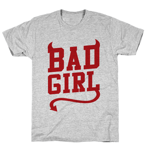 Bad Girl Mens T-Shirt