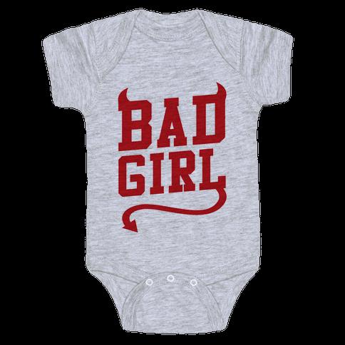 Bad Girl Baby Onesy