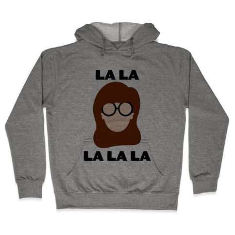 La La La (Daria) Hooded Sweatshirt