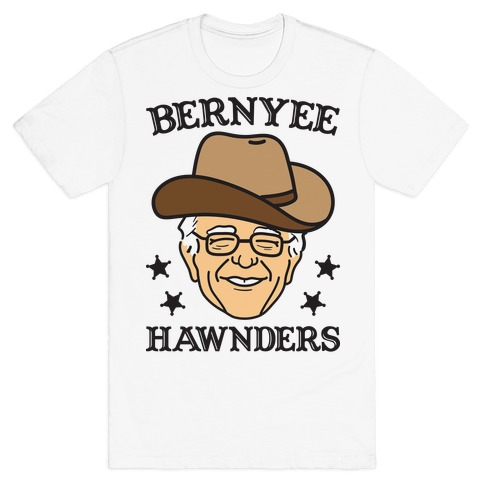 Bernyee Hawnders (Cowboy Bernie Sanders) T-Shirt