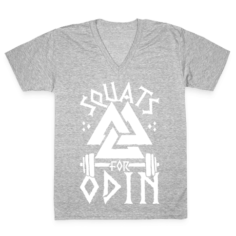 Squats For Odin V-Neck Tee Shirt