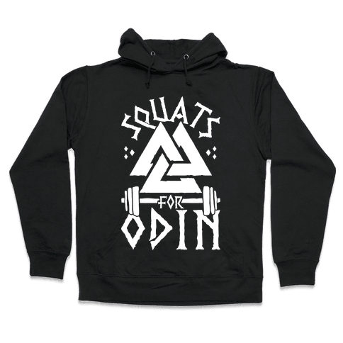 Squats For Odin Hooded Sweatshirt