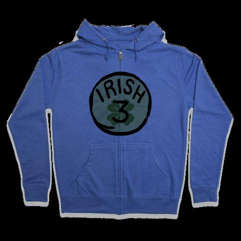 Irish 3 (St. Patricks Day) Zip Hoodie