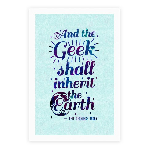 And the Geek Shall Inherit the Earth Poster