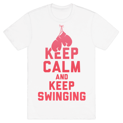 Keep Calm and Keep Swinging Mens T-Shirt