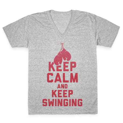 Keep Calm and Keep Swinging V-Neck Tee Shirt