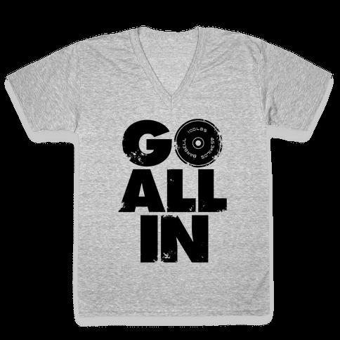 Go All In V-Neck Tee Shirt