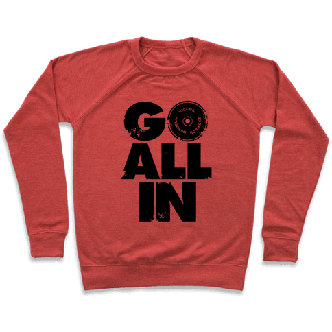 Go All In Pullover