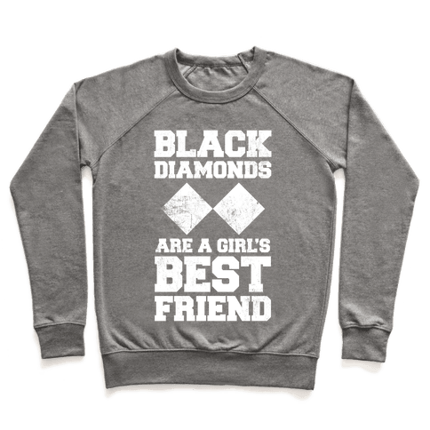 Black Diamonds Are A Girl's Best Friend (White Ink) Pullover