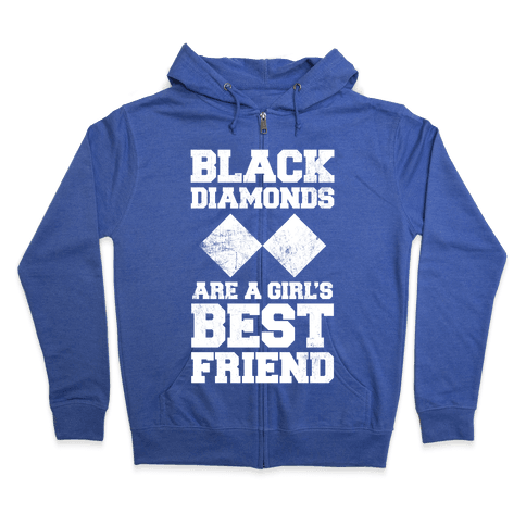 Black Diamonds Are A Girl's Best Friend (White Ink) Zip Hoodie