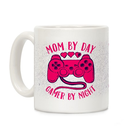 Mom By Day Gamer By Night Coffee Mug