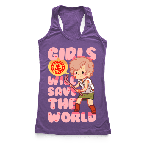 Girls Will Save The World Racerback Tank Top