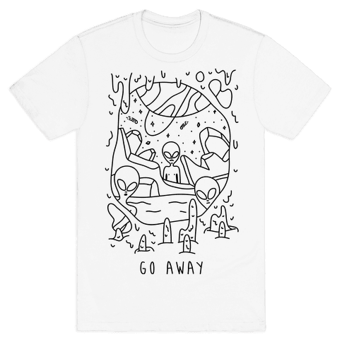 Go Away Aliens Mens T-Shirt