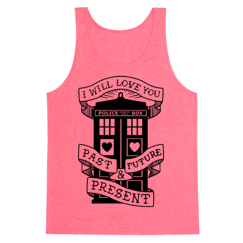Doctor Who Love Past Future Present Tank Top