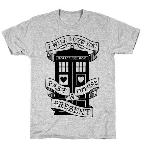 Doctor Who Love Past Future Present T-Shirt