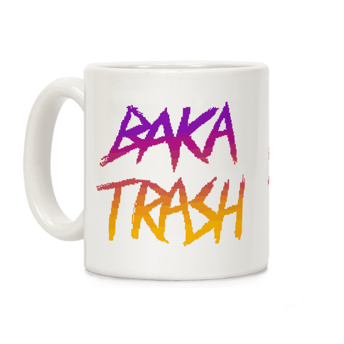 Baka Trash Coffee Mug