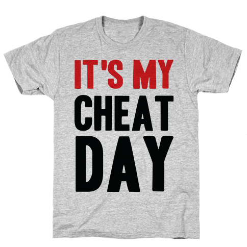 Cheat Day Mens T-Shirt