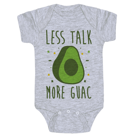Less Talk More Guac Baby Onesy