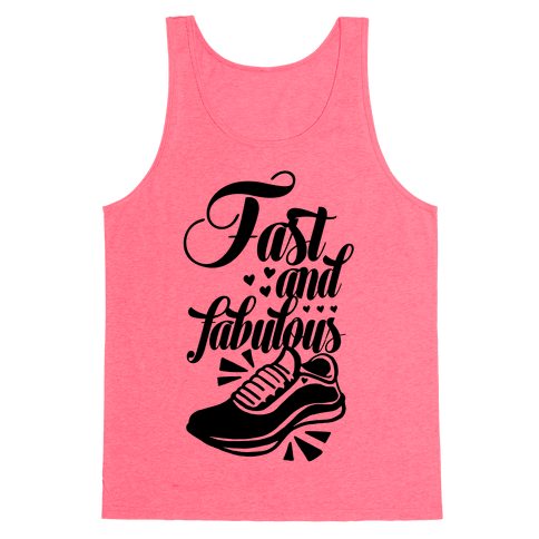 Fast and Fabulous Tank Top