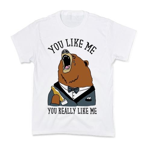 You Like Me You Really Like Me Kids T-Shirt