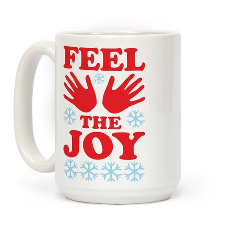 Feel The Joy Ugly Christmas Coffee Mug