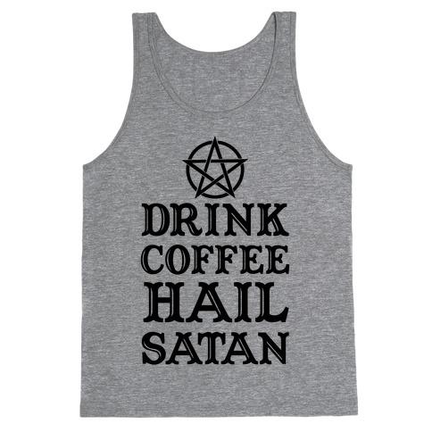 Drink Coffee, Hail Satan Tank Top