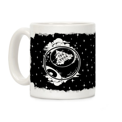 You Suck Magic 8-Ball Fortune Coffee Mug
