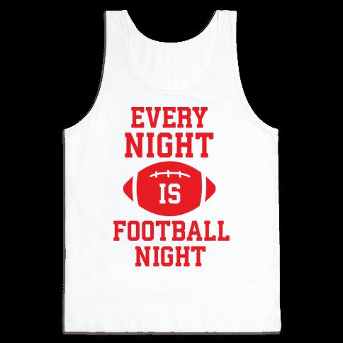 Every Night Is Football Night Tank Top