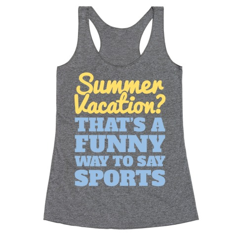 Summer Sports Racerback Tank Top