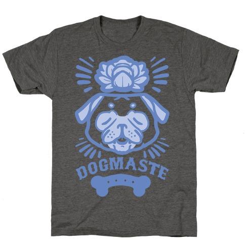 Dogmaste T-Shirt