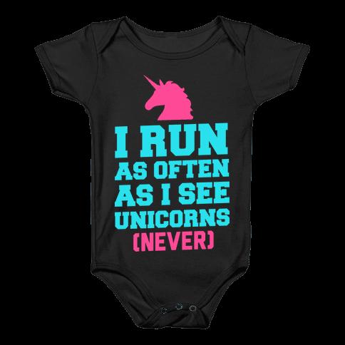 I Workout as Often as I See Unicorns Baby Onesy