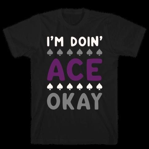 I'm Doin' Ace Okay White Print