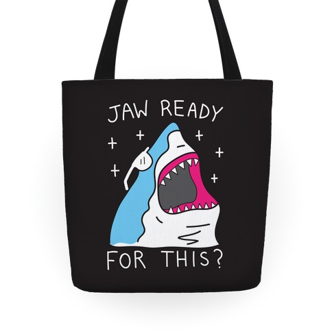Jaw Ready For This? Shark Tote